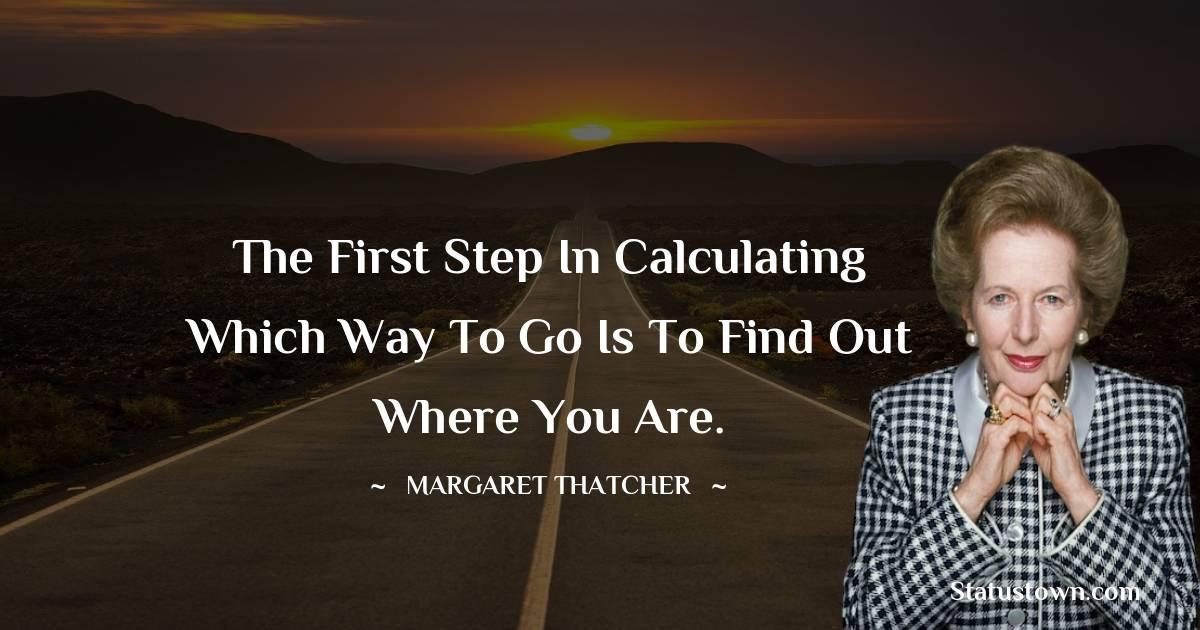 Margaret Thatcher Short Quotes
