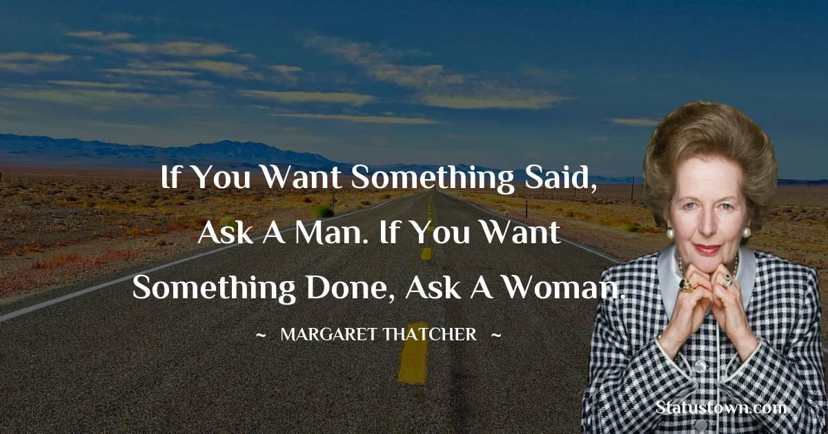 Margaret Thatcher Positive Quotes