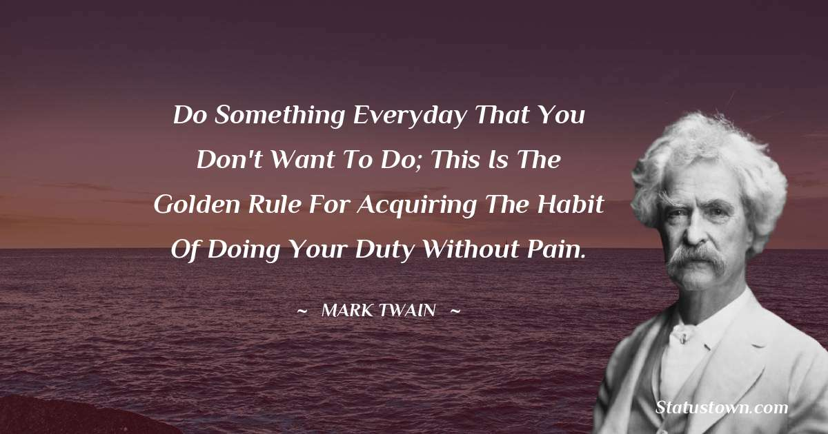 Mark Twain  Short Quotes