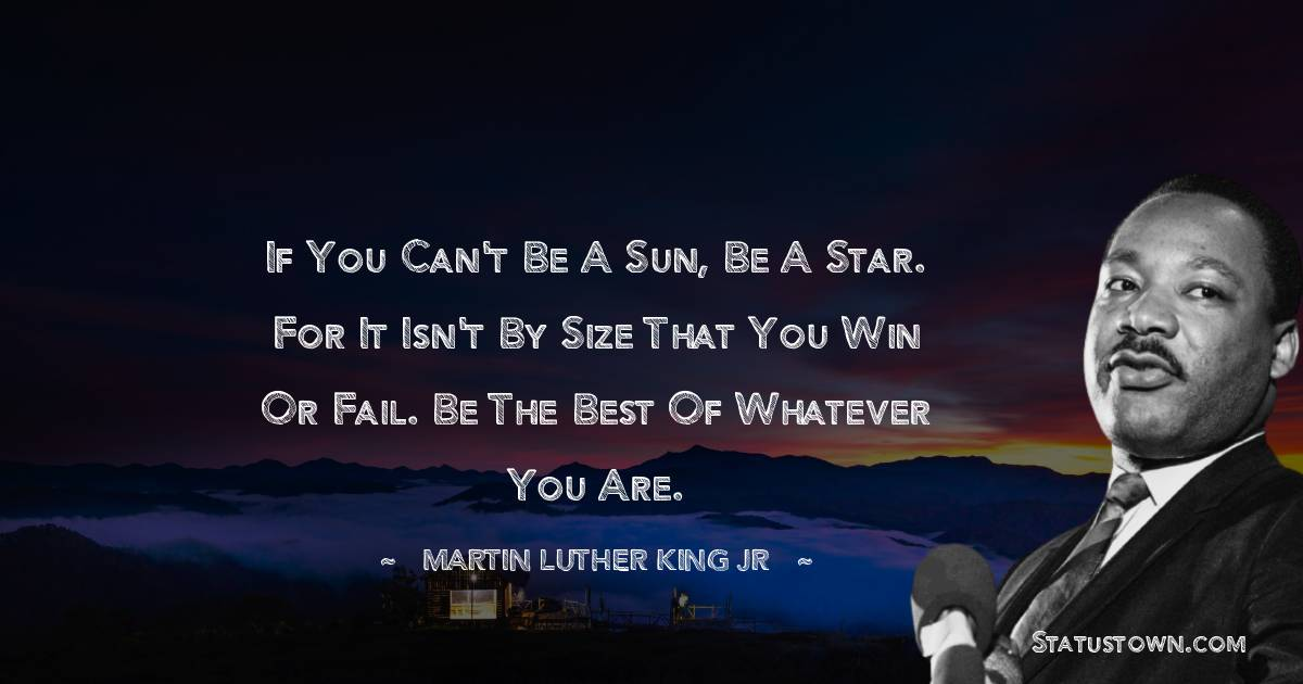 Martin Luther King, Jr.  Status