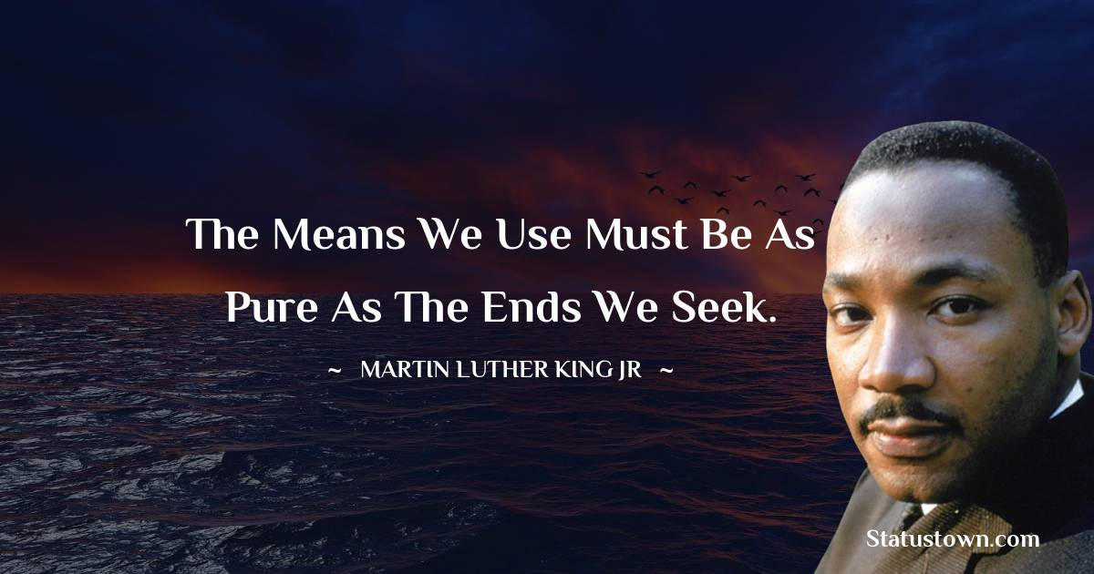 Martin Luther King, Jr.  Short Quotes