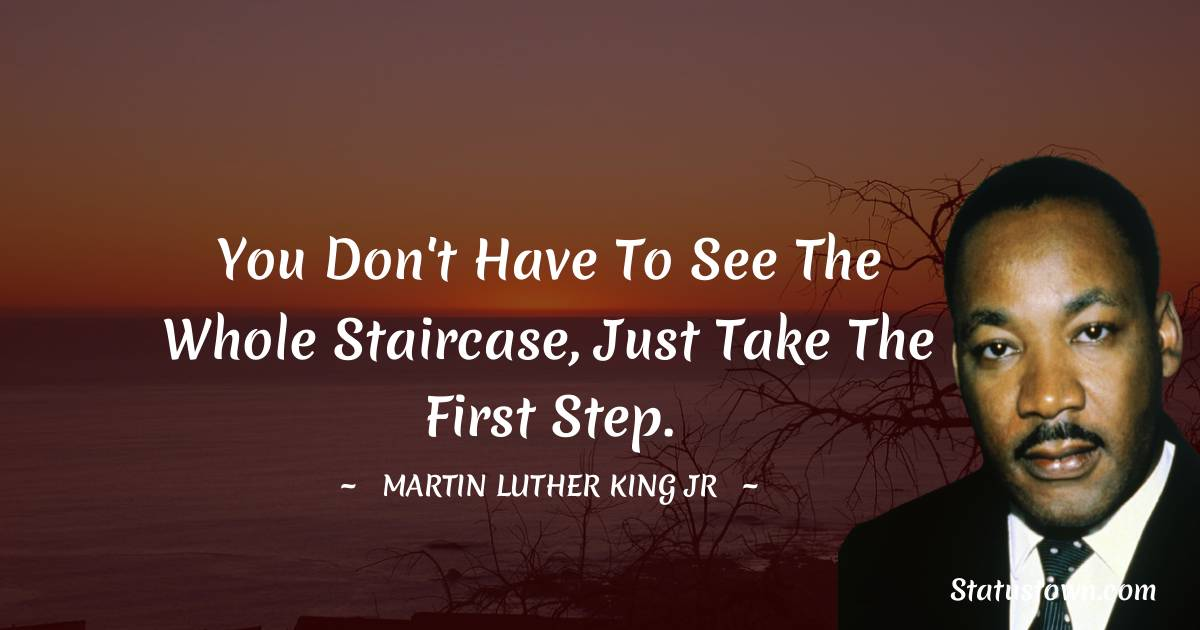 Martin Luther King, Jr.  Positive Quotes
