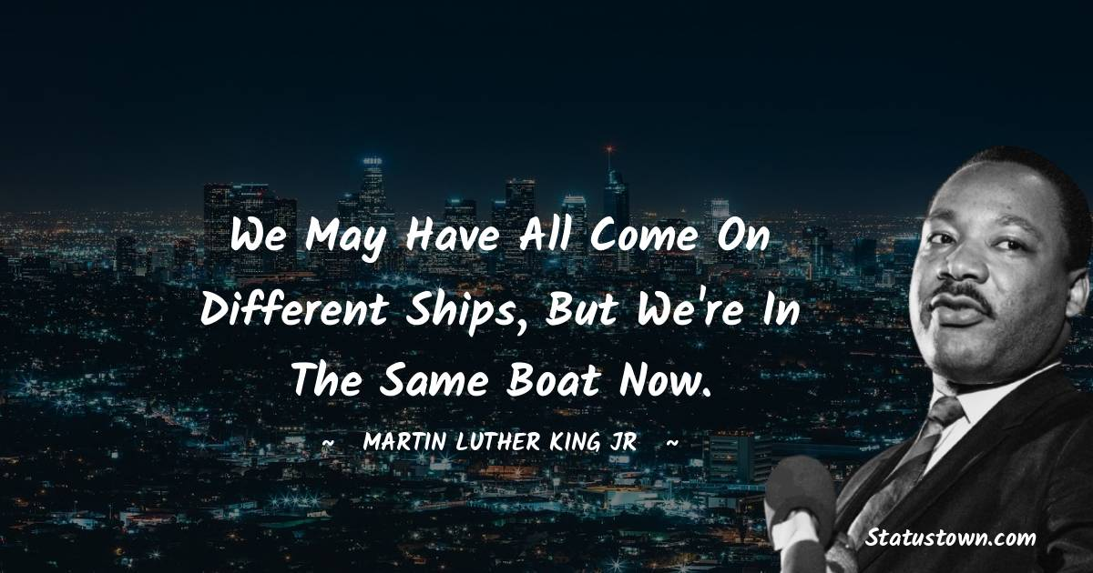Martin Luther King, Jr.  Thoughts