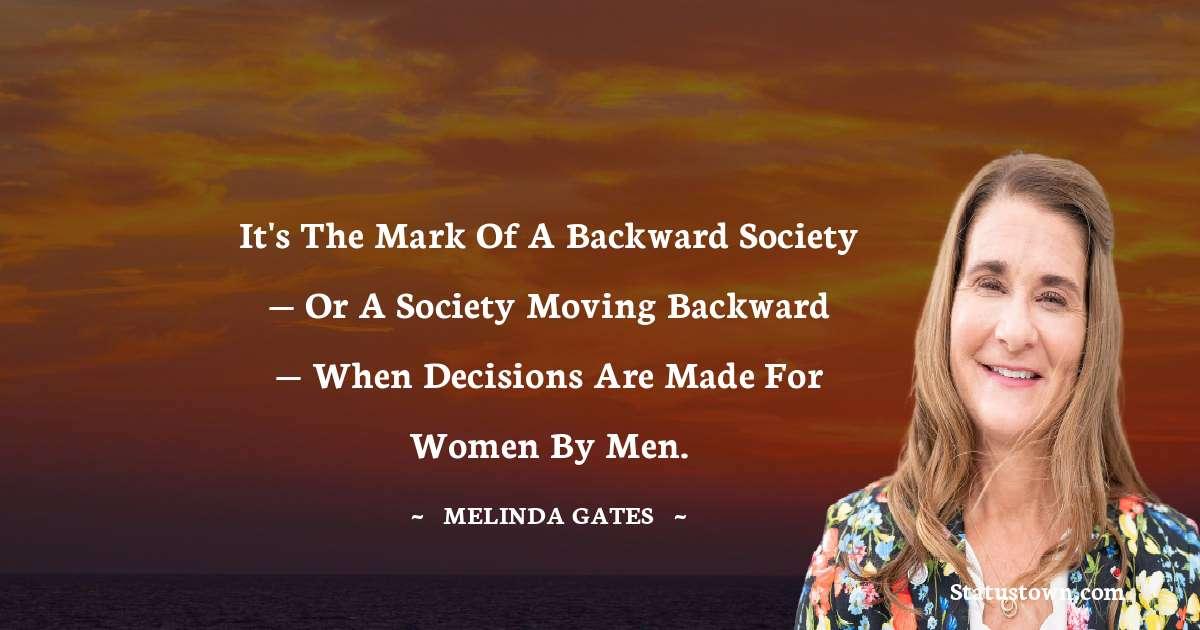 Melinda Gates Thoughts