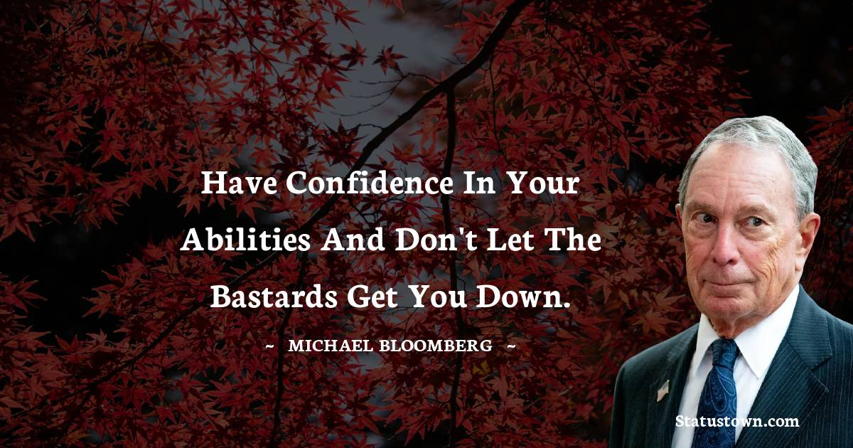 Michael Bloomberg Short Quotes