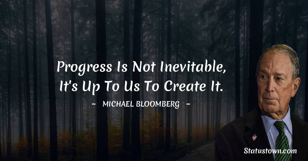 Michael Bloomberg Motivational Quotes