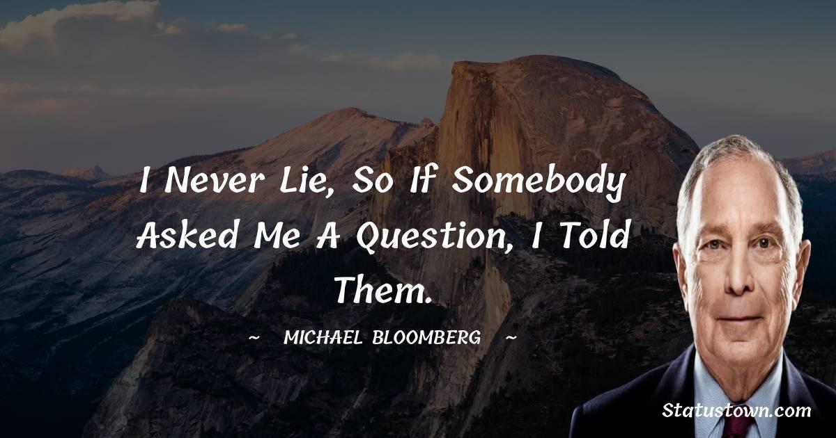 Michael Bloomberg Unique Quotes