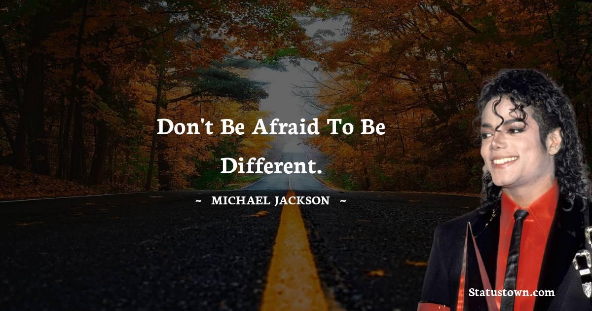 Michael Jackson Short Quotes