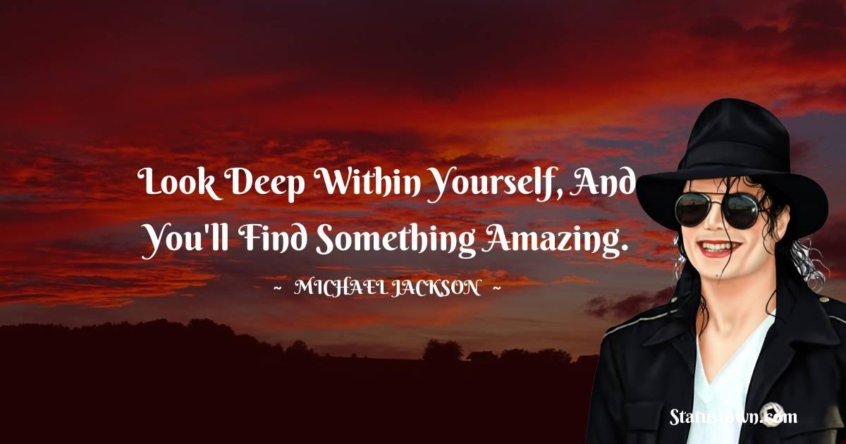 Michael Jackson Unique Quotes