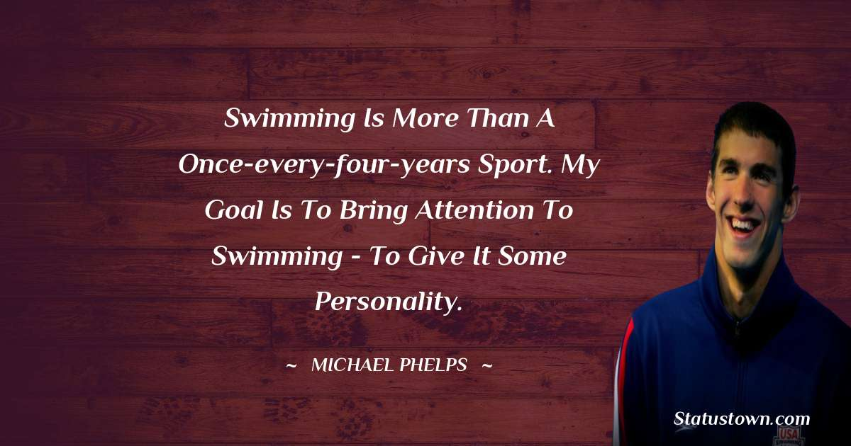Michael Phelps Short Quotes