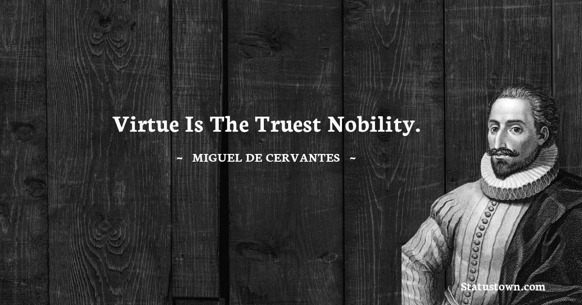 Miguel de Cervantes Positive Thoughts