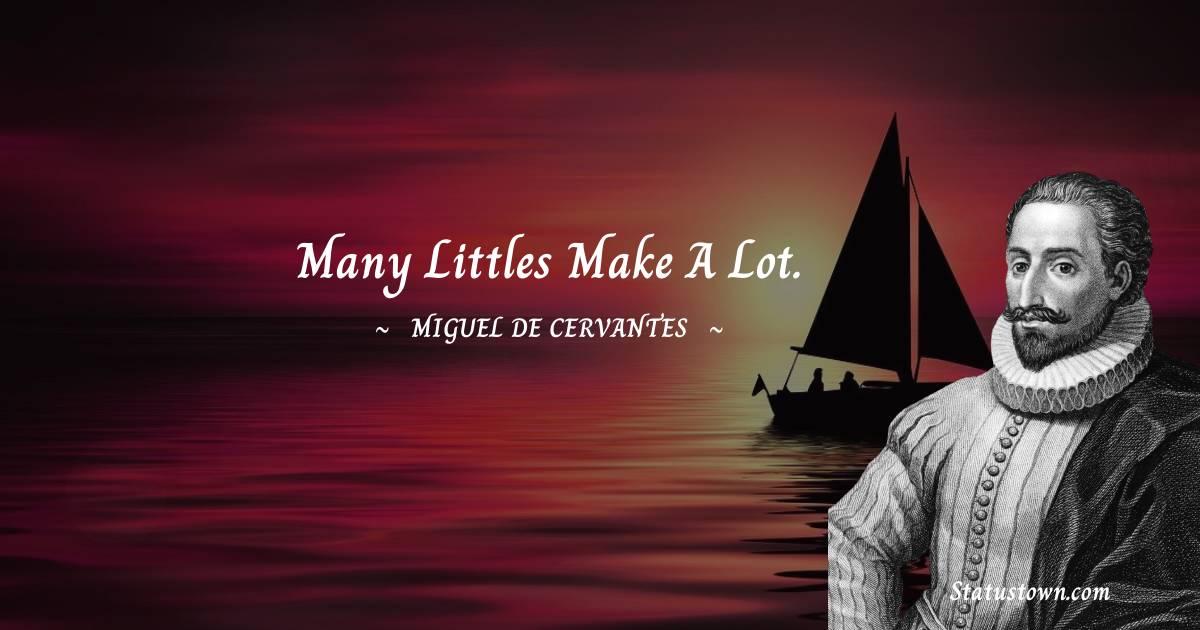 Miguel de Cervantes Positive Quotes