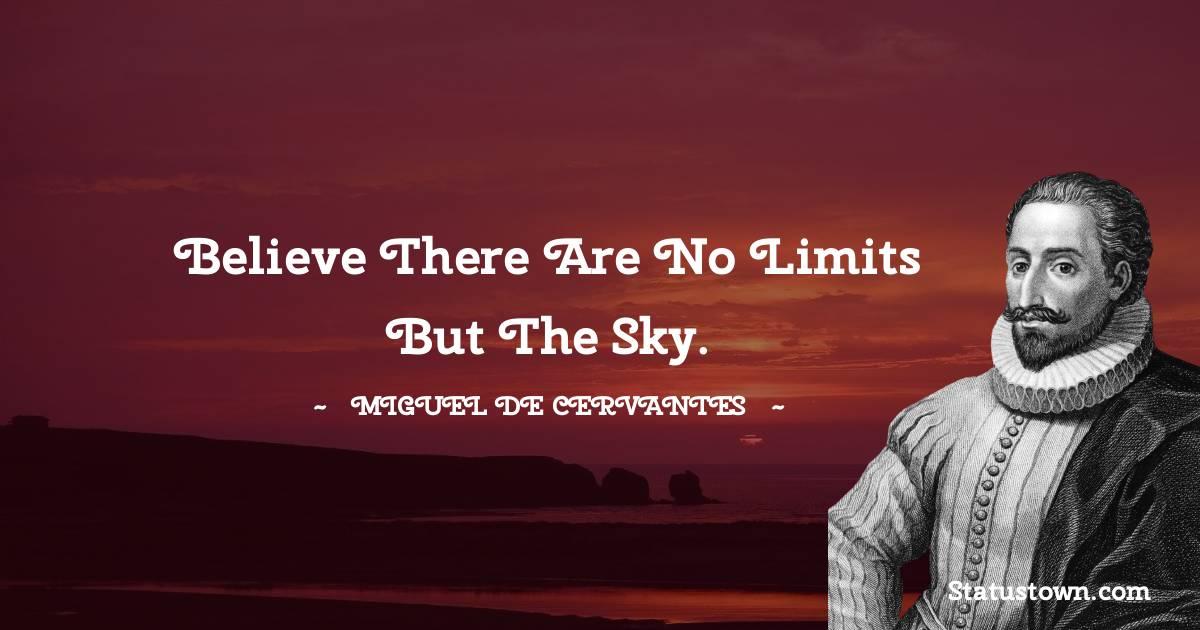 Miguel de Cervantes Thoughts