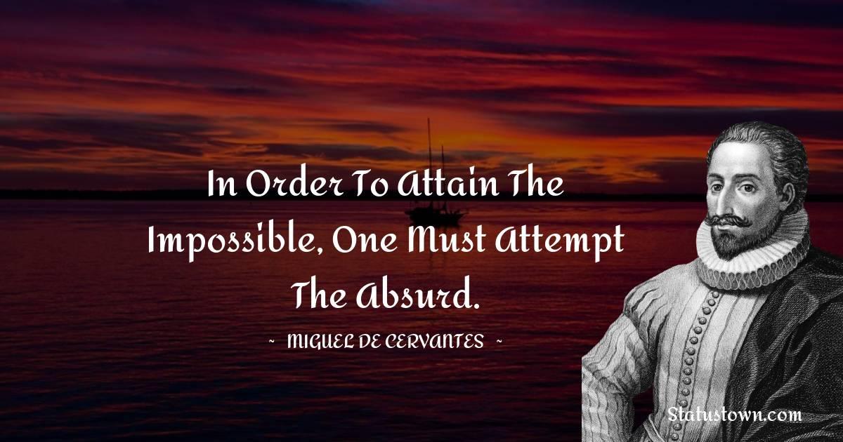 Miguel de Cervantes Unique Quotes