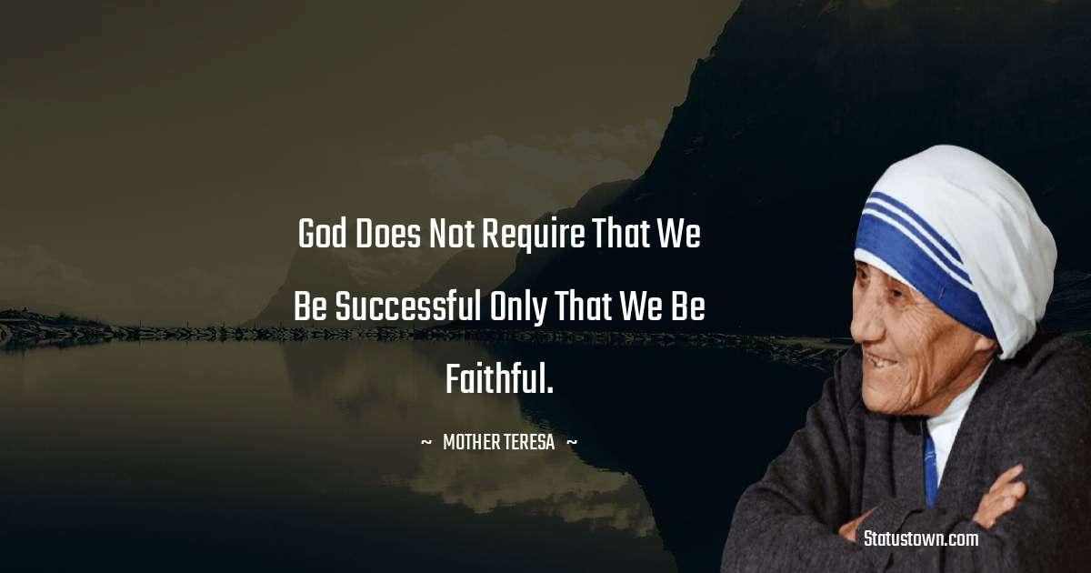 Mother Teresa Short Quotes