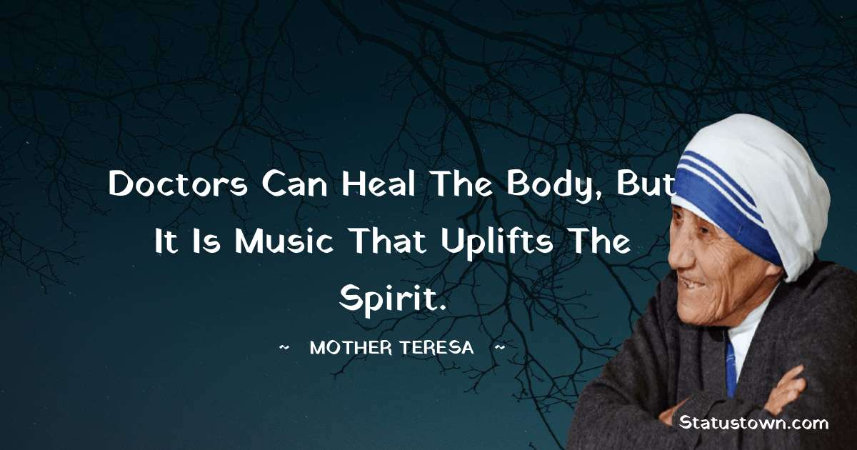 Mother Teresa Positive Quotes