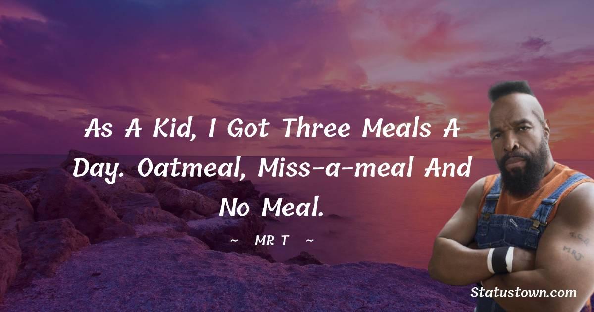 Mr. T Motivational Quotes