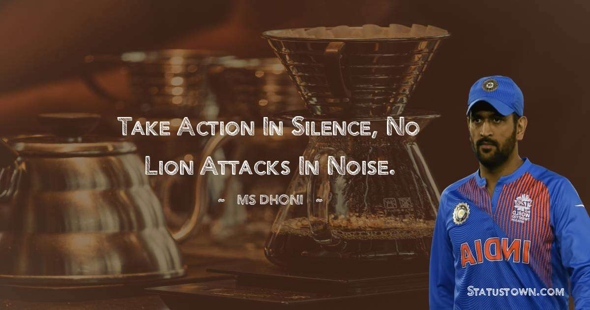 MS Dhoni Positive Thoughts
