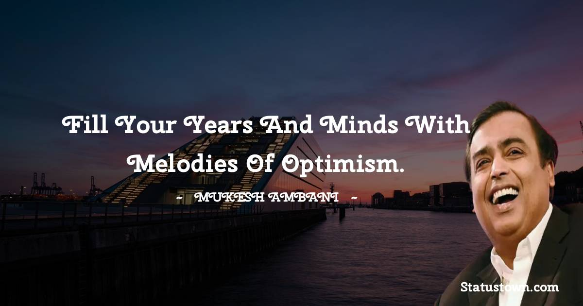 Mukesh Ambani Short Quotes