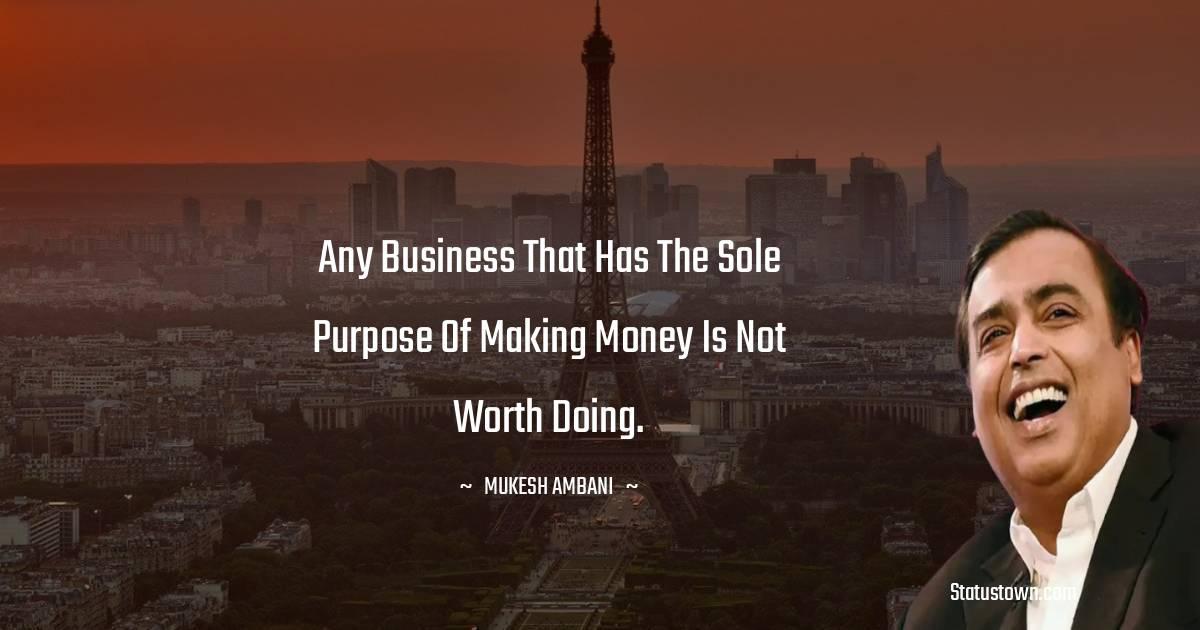 Mukesh Ambani Inspirational Quotes