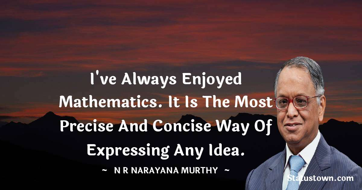 N. R. Narayana Murthy Inspirational Quotes