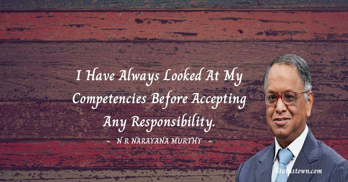 N. R. Narayana Murthy Positive Quotes