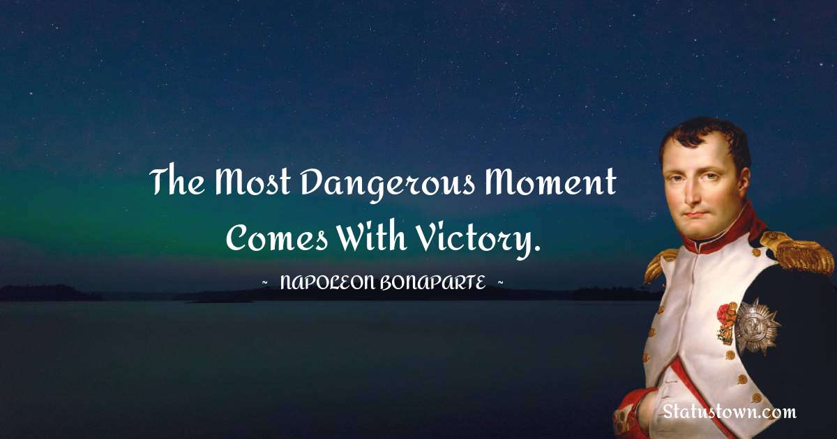 Napoleon Bonaparte Positive Thoughts
