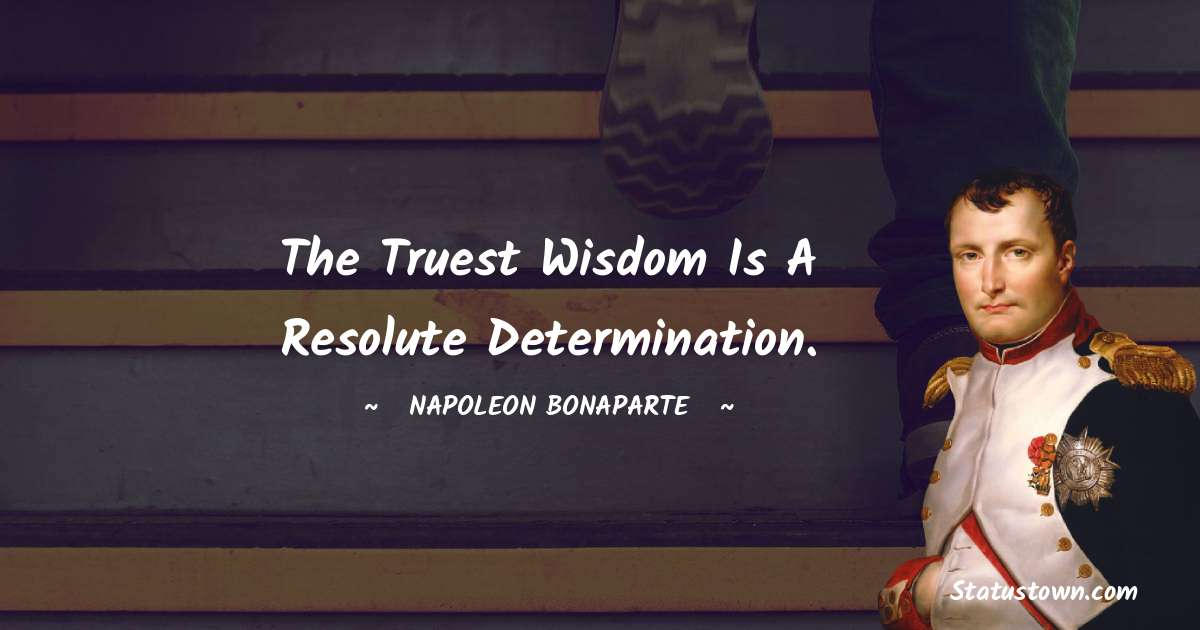 Napoleon Bonaparte Thoughts