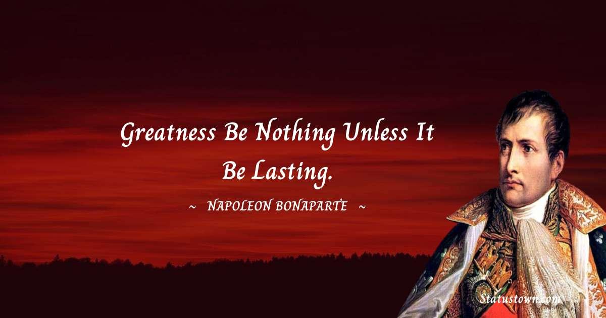 Napoleon Bonaparte Unique Quotes