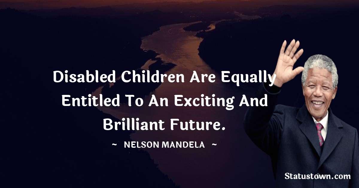 Nelson Mandela Unique Quotes