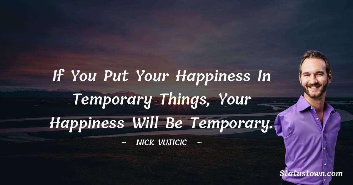 Nick Vujicic Short Quotes