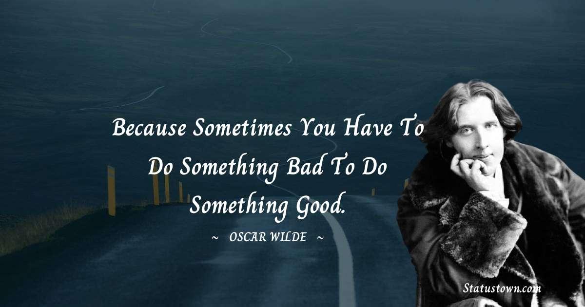 Oscar Wilde  Motivational Quotes