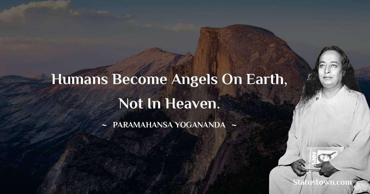 paramahansa yogananda Short Quotes
