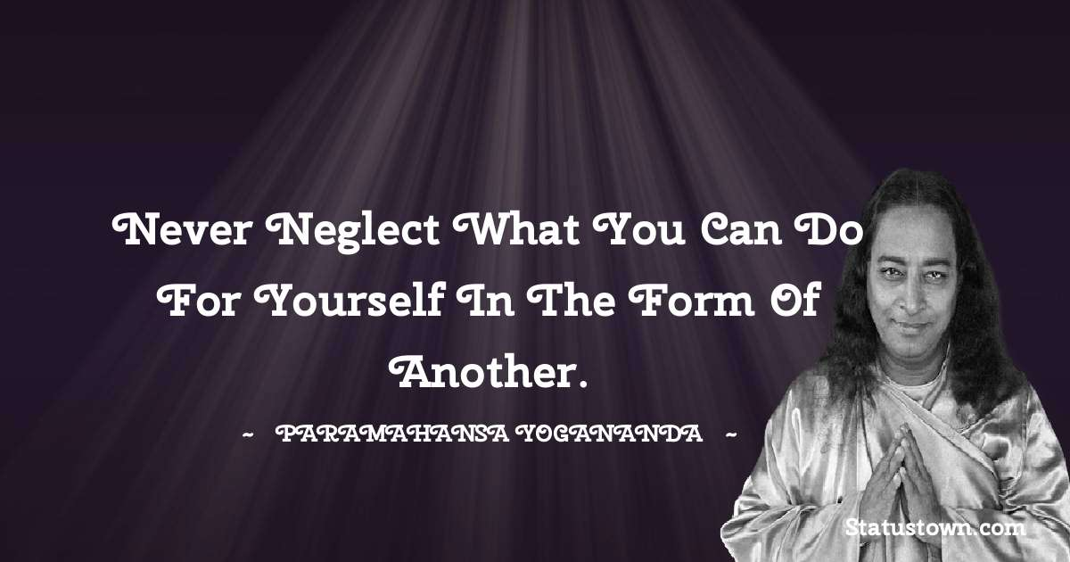 paramahansa yogananda Positive Quotes