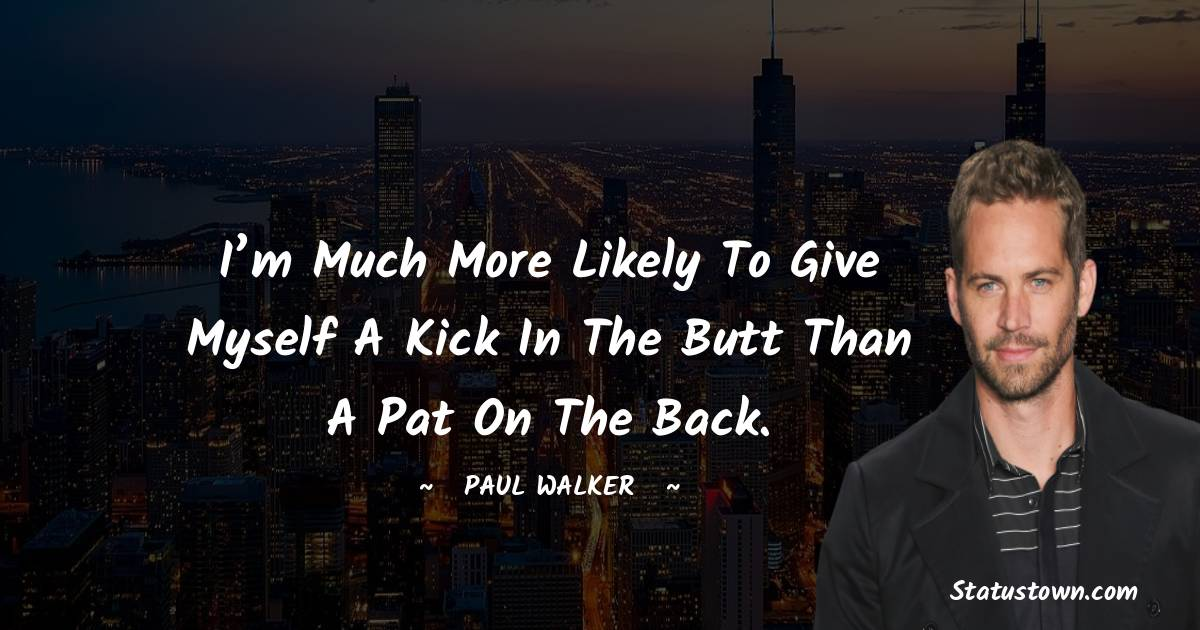 Paul Walker Quotes images