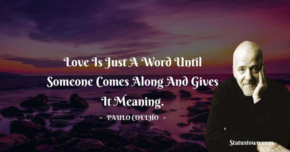 Paulo Coelho Short Quotes