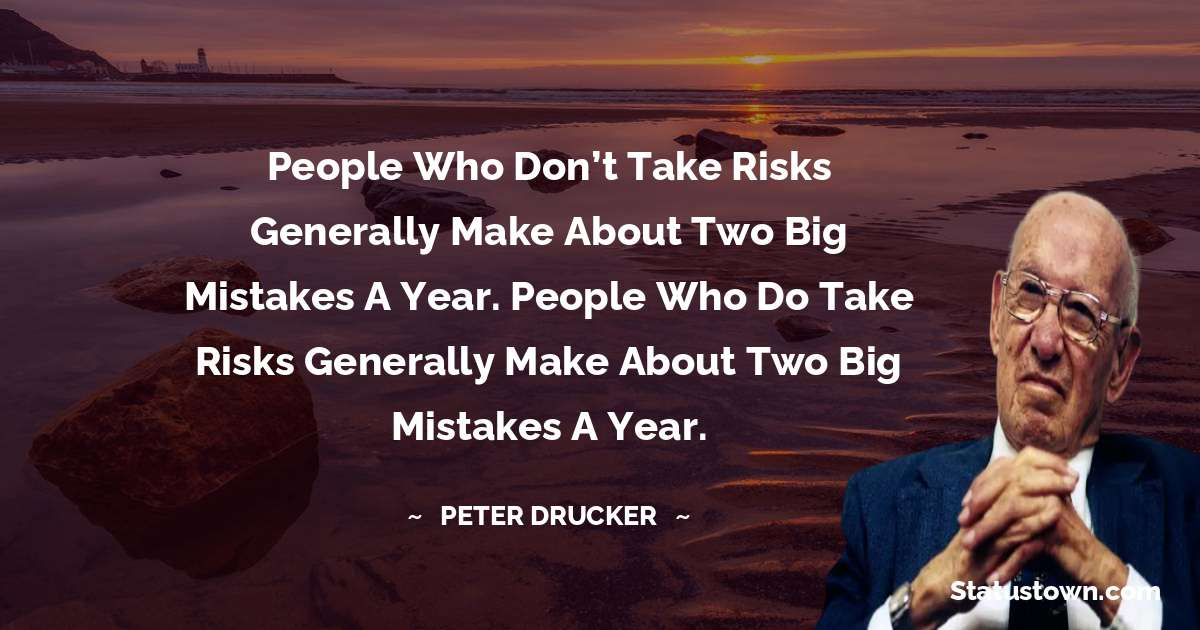 Peter Drucker Quotes on Failure