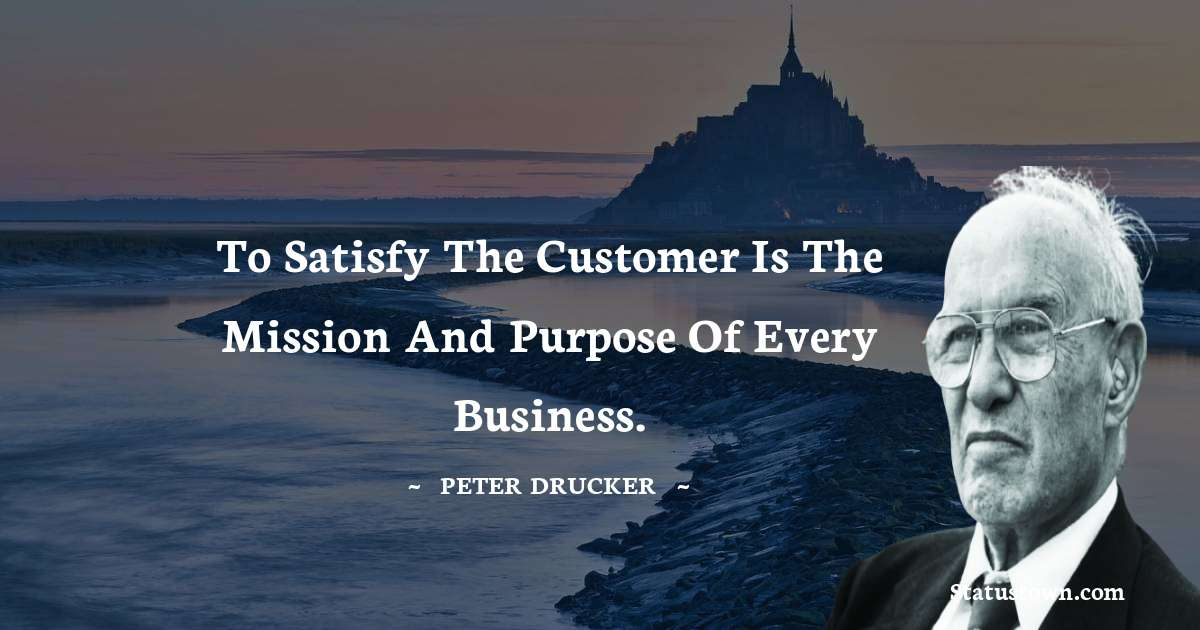 Peter Drucker Quotes on Life