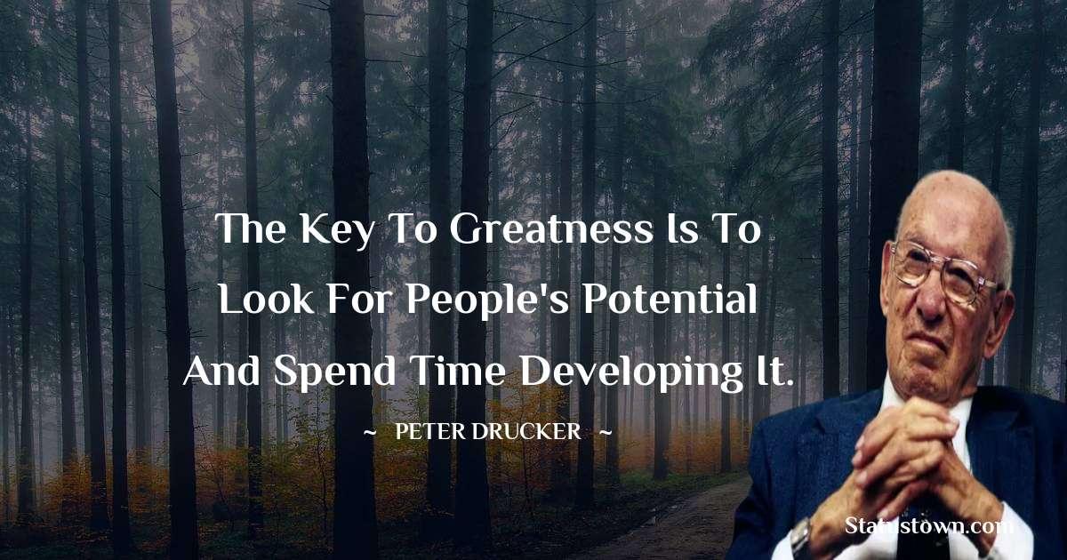 Peter Drucker Amazing Quotes