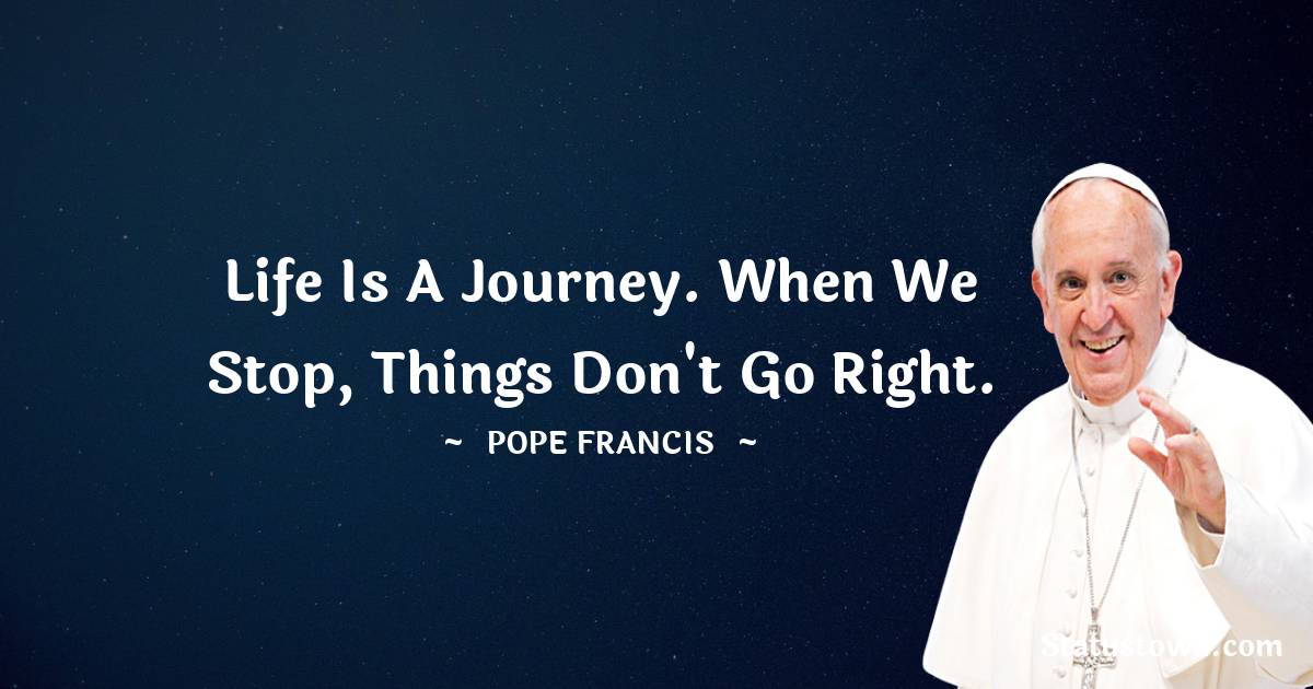 Pope Francis Short Quotes