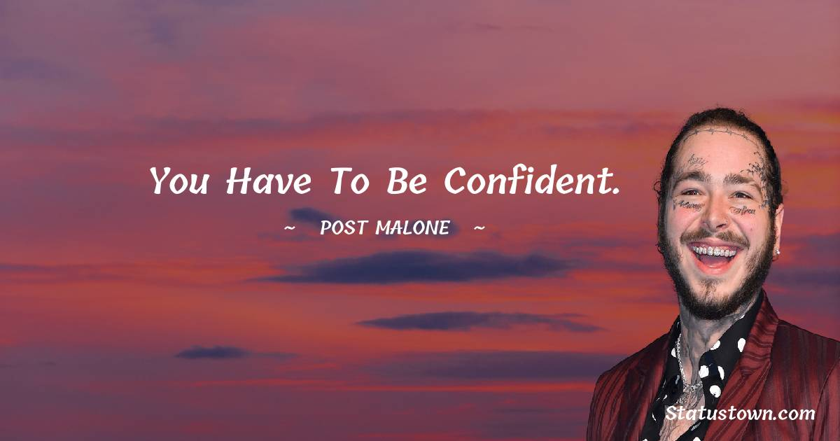 Post Malone Motivational Quotes