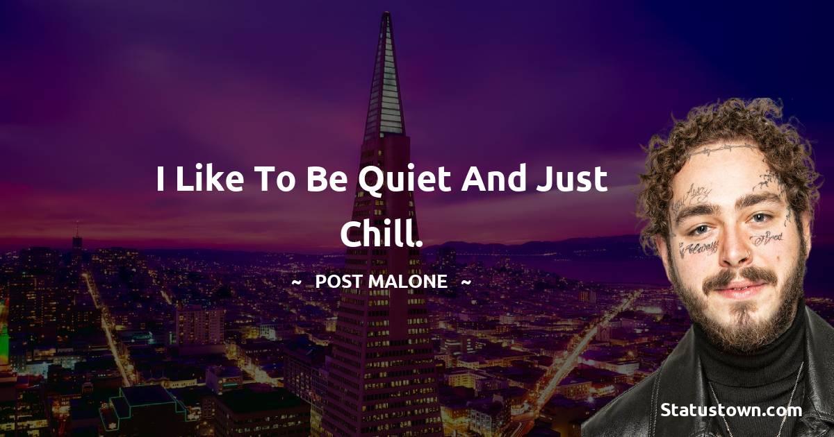 Post Malone Unique Quotes