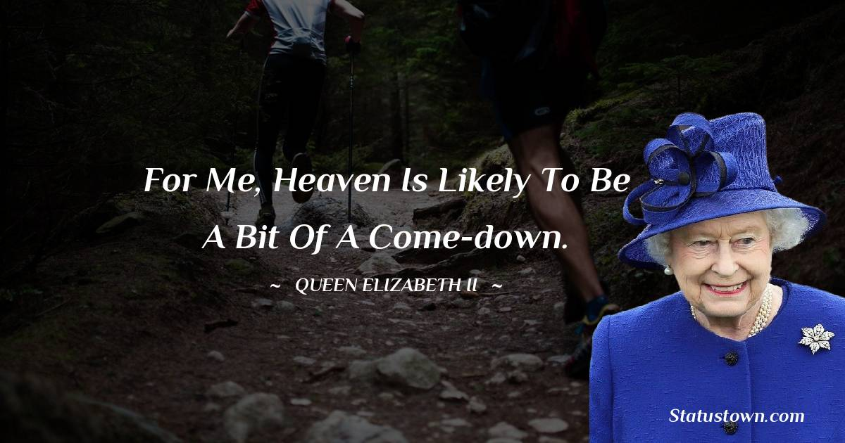 Queen Elizabeth II Quotes images
