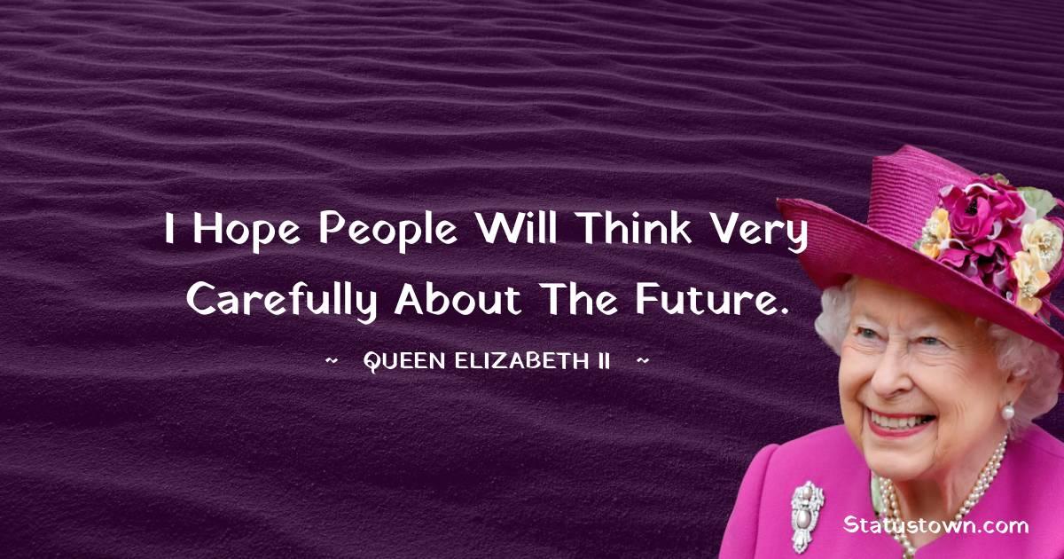 Queen Elizabeth II Short Quotes