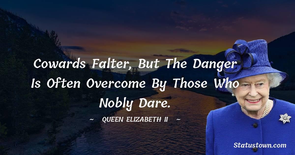 Queen Elizabeth II Inspirational Quotes