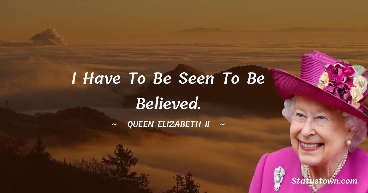 Queen Elizabeth II Positive Quotes