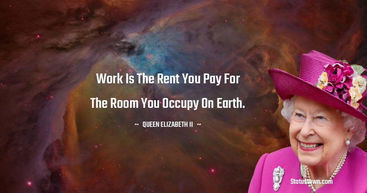 Queen Elizabeth II Unique Quotes