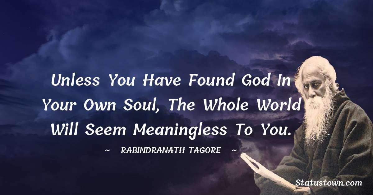 Rabindranath Tagore Short Quotes