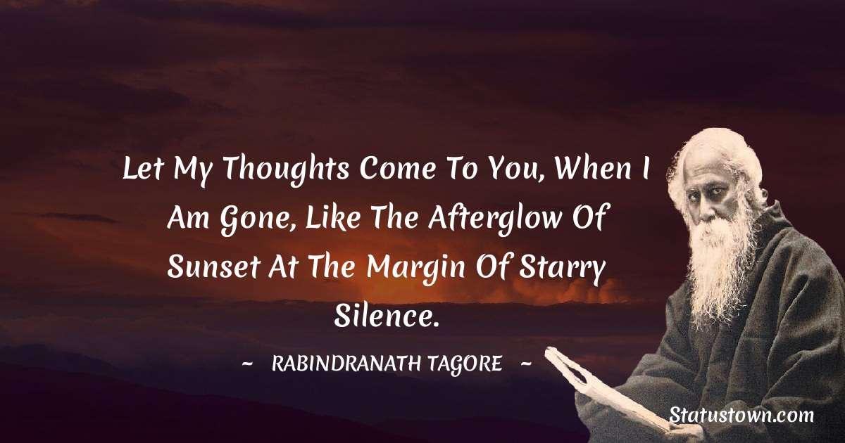 Rabindranath Tagore Unique Quotes
