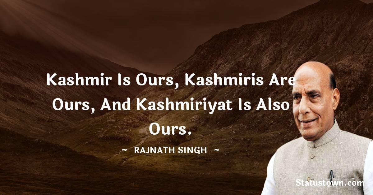 Rajnath Singh Positive Quotes
